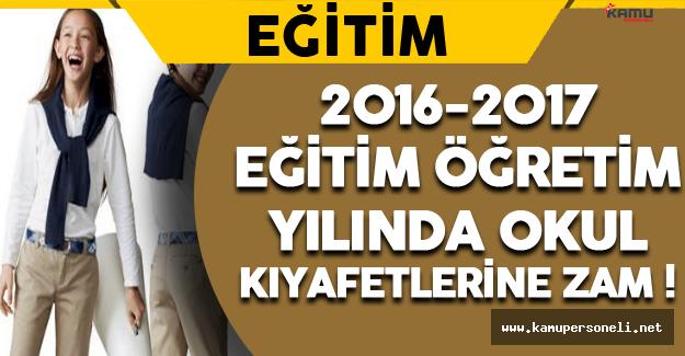 2016-2017 Eğitim Öğretim Yılında Okul Kıyafetlerine Zam !