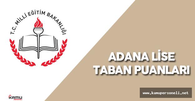 2016 Adana Lise Taban Puanları Açıklandı mı? ( Adana 2015 Lise Taban Puanları)
