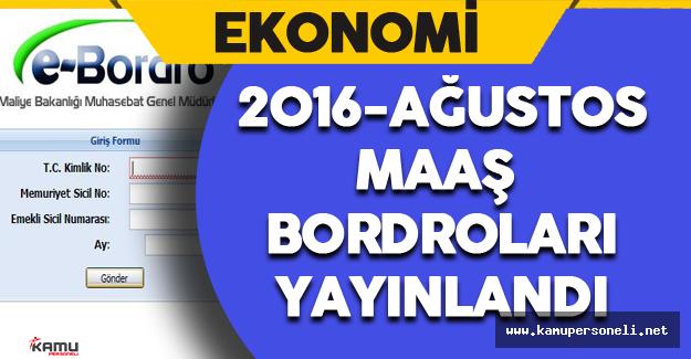2016 Ağustos Maaş Bordrosu Yayınlandı