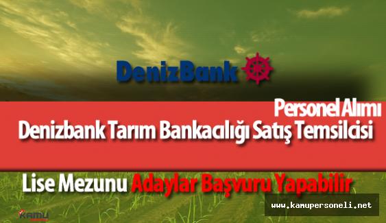 2016 DenizBank Lise Mezunu Personel Alımı