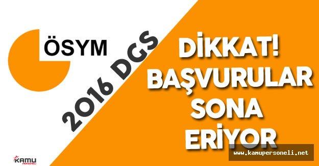 2016 DGS Başvuruları için Son Gün ( ÖSYM AİS ve Sınav Takvimi)