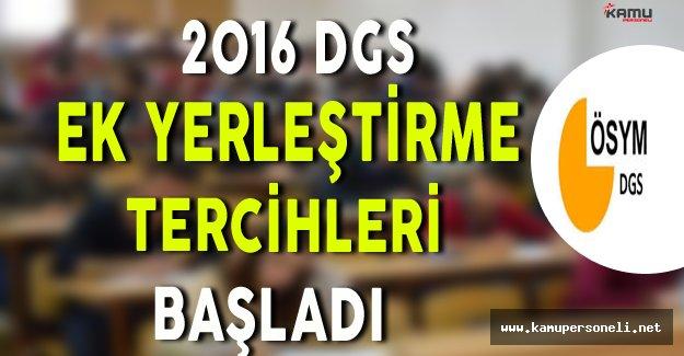 2016 DGS Ek Yerleştirme Tercihleri Başladı
