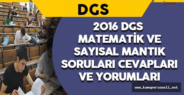 2016 DGS Matematik ve Sayısal Mantık Soruları, Cevapları ve Yorumları 21 Ağustos