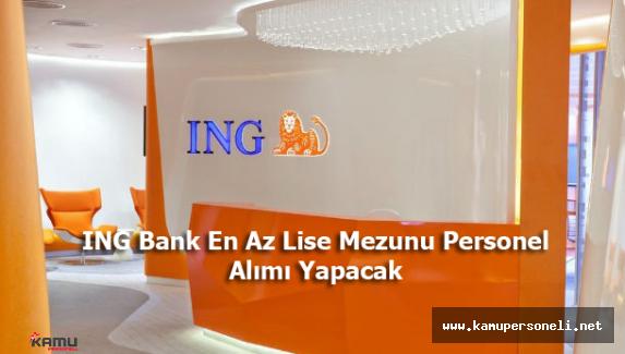 2016 ING Bank En Az Lise Mezunu Personel Alım İlanı