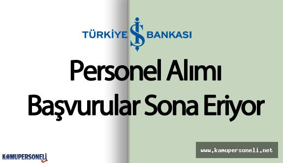 2016 İş Bankası Personel Alımı için Başvurular Sona Eriyor