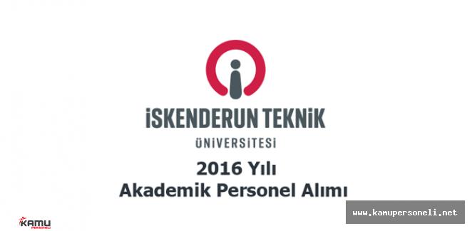 2016 İskenderun Teknik Üniversitesi Akademik Personel Alımı