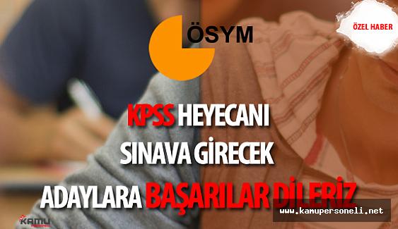 2016 KPSS Heyecanı Yaşayacak Adaylara Kamupersoneli.net ailesi Olarak Başarılar Dileriz