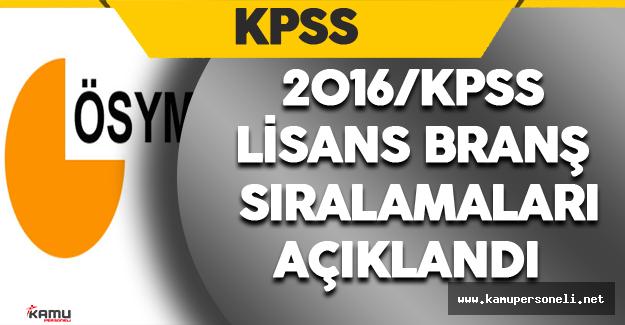 2016 KPSS Lisans- Branş Bazında Sıralamalar Açıklandı