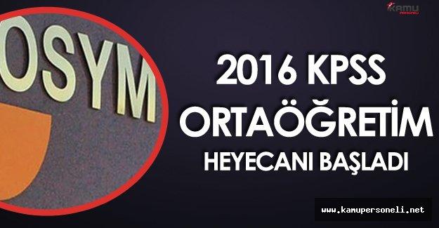 2016 KPSS Ortaöğretim Heyecanı Başladı