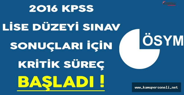 2016 KPSS Ortaöğretim Sonuçları İçin Gözler ÖSYM'de ! ÖSYM Sonuçları Ne Zaman Açıklayacak?