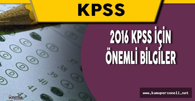 2016 KPSS Ortaöğretim ve Ön Lisans Adaylarına Uyarılar