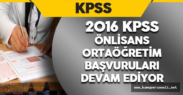 2016 KPSS Ortaöğretim/Önlisans Başvuruları Devam Ediyor