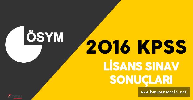 2016 KPSS Sonuçları Ne Zaman Açıklanır? ( ÖSYM Sınav Takvimi - 2016 KPSS Lisans)