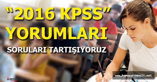 2016 KPSS Yorumları (Sınav Nasıldı Kolay mıydı Zor muydu?)