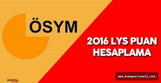 2016 LYS Puan Hesaplama İşlemleri Nasıl Yapılır? LYS Puanları Nasıl Hesaplanır?  - Puanza