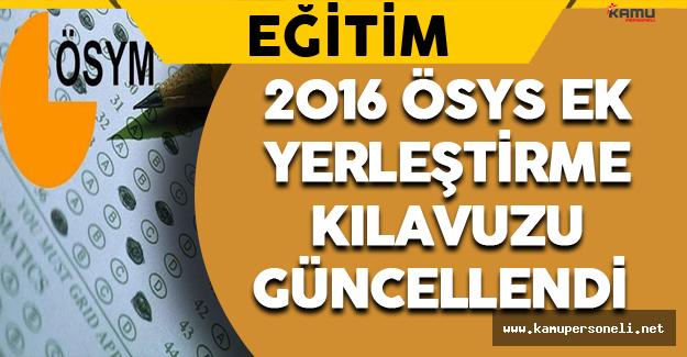 2016 ÖSYS Ek Yerleştirme Kılavuzu Güncellendi !