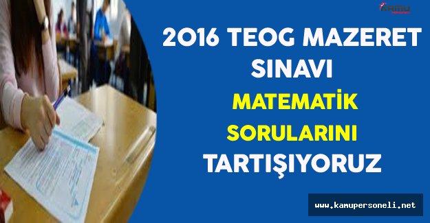 2016 TEOG Mazeret Sınavı Matematik Soruları, Cevapları ve Yorumları (Kolay mıydı, Zor muydu?)