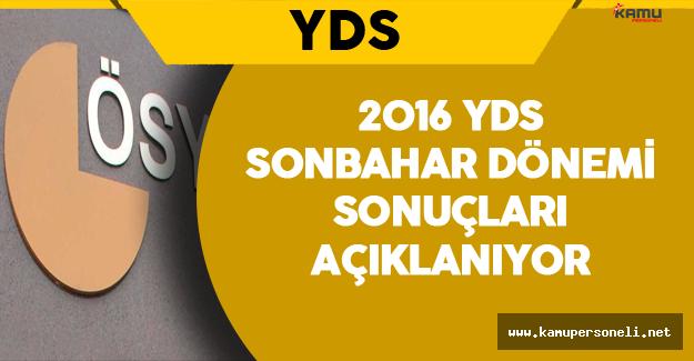 2016 YDS Sonbahar Sonuçları Açıklanıyor