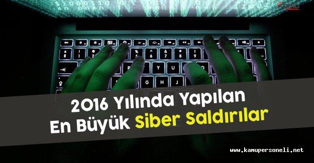 2016 Yılında Yapılan En Büyük Siber Saldırılar
