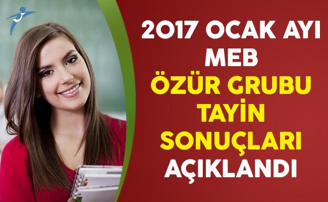 MEB 2017 Ocak Ayı Öğretmenlerin Özür Grubu Tayin Sonuçları Açıklandı