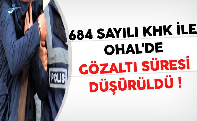 OHAL'de gözaltı süresi düşürüldü ile ilgili görsel sonucu