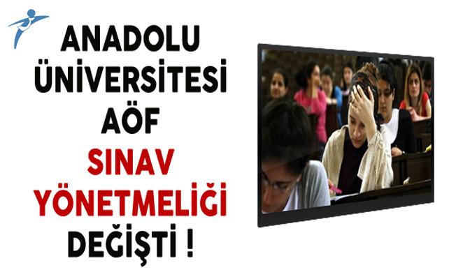 Anadolu Üniversitesi AÖF Sınav Yönetmeliği Değişti !