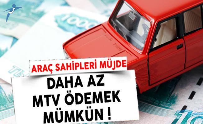Araç Sahiplerine Müjde: Daha Az MTV Ödeyebilirsiniz !