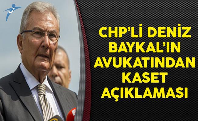 CHP'li Deniz Baykal'ın Avukatından Kaset Açıklaması