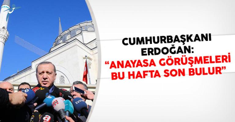 Cumhurbaşkanı Erdoğan: Anayasa Değişikliği Görüşmeleri Bu Hafta Son Bulur