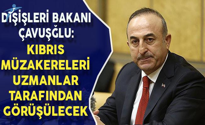 Dışişleri Bakanı Çavuşoğlu: Kıbrıs Müzakereleri 18 Ocak'ta Uzmanlar Tarafından Görüşülecek