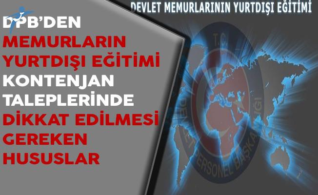 DPB'den Memurların Yurtdışı Eğitimi Kontenjan Taleplerinde Dikkat Edilmesi Gereken Hususlar Hakkında Duyuru