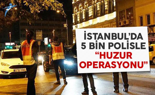 İstanbul'da 5 bin polisle hava destekli operasyon