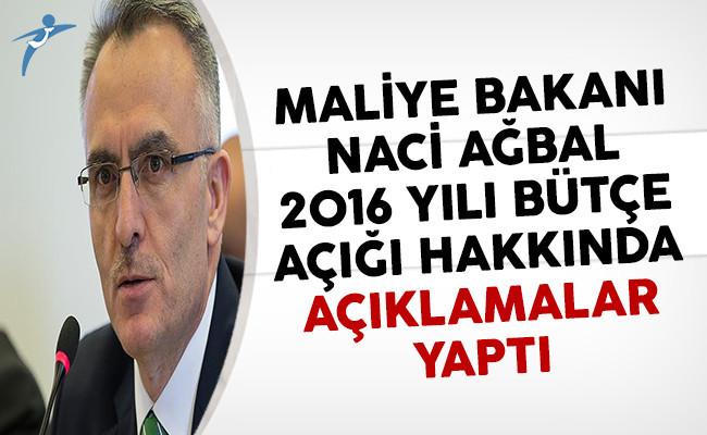 Maliye Bakanı Naci Ağbal 2016 Yılı Bütçe Açığının Beklenenin Altında Olduğunu Açıkladı
