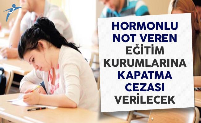 MEB'den Şişirilmiş Notlara İlişkin Düzenleme! Hormonlu Not Veren Özel Eğitim Kurumuna Kapatma Cezası