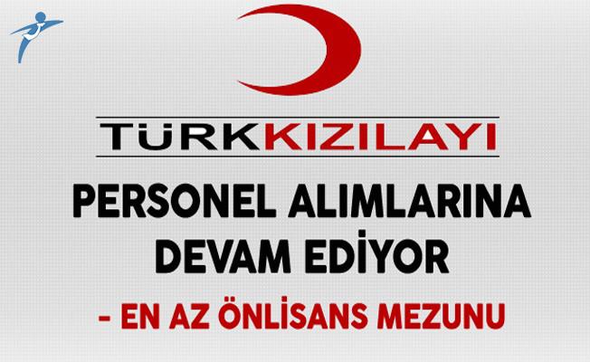 Türk Kızılayı KPSS Şartız Personel Alımı Devam Ediyor