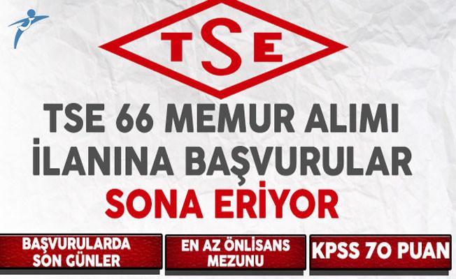 Türk Standartları Enstitüsü (TSE) 66 Memur Alımı Başvuruları Sona Eriyor