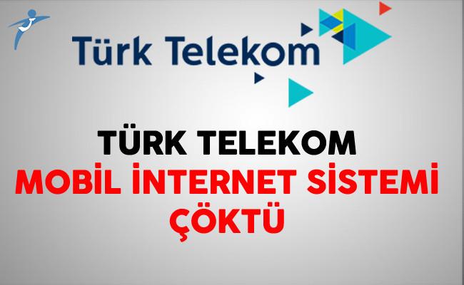Türk Telekom Mobil İnternet Sistemi Çöktü