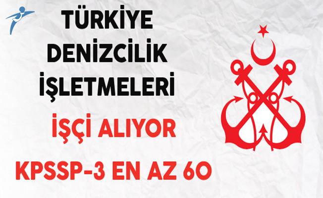 Türkiye Denizcilik İşletmeleri (TDİ) İşkur Aracılığıyla İşçi Alıyor