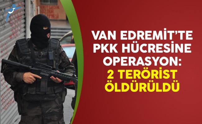 Van Edremit'te PKK Hücresine Operasyon: 2 Terörist Öldürüldü