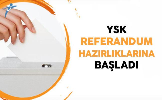 YSK 2 Nisan'a Göre Referandum Hazırlığı Yapıyor
