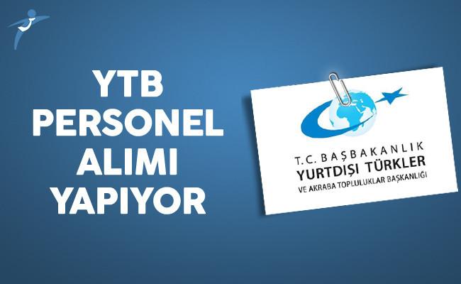 Yurtdışı Türkler ve Akraba Topluluklar Başkanlığı (YTB) Personel Alımı Yapıyor