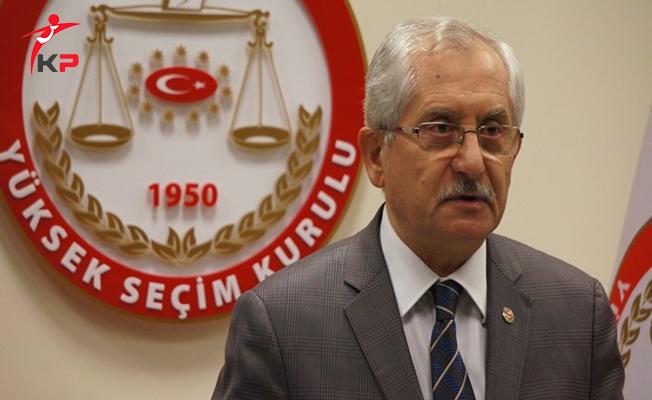 Yüksek Seçim Kurulu (YSK) Başkanı'ndan Referandum Açıklaması