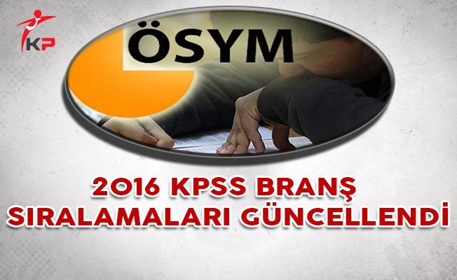 2016 KPSS Branş Sıralamaları ÖSYM Tarafından Güncellendi