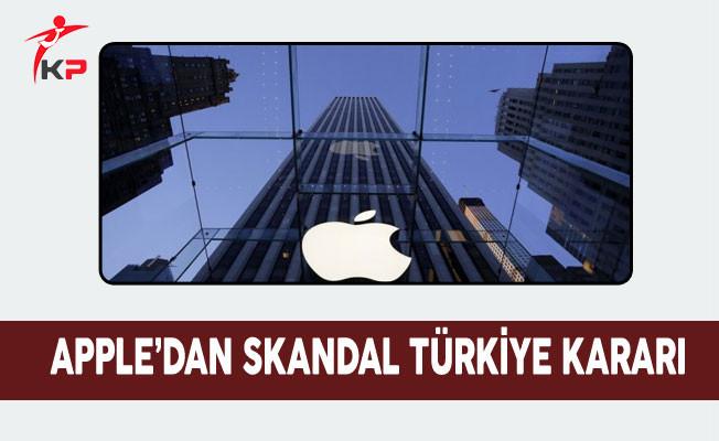 Apple'dan Skandal Türkiye kararı: Türkiye Listeden Çıkartıldı