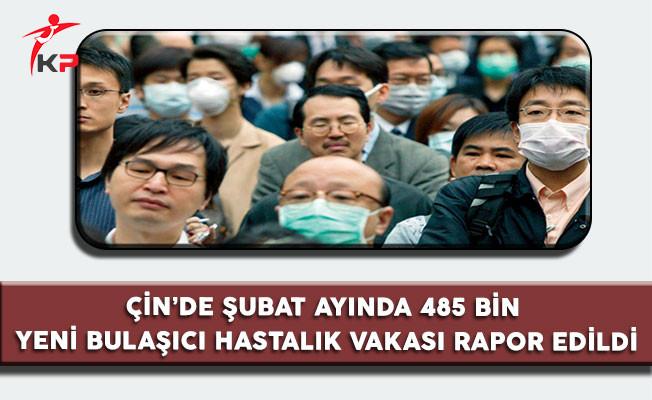 Çin'de Şubat Ayında 485 Bin Yeni Bulaşıcı Hastalık Vakası Rapor Edildi