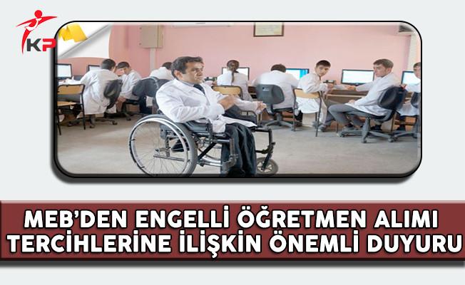 MEB'den 2017 Şubat Engelli Öğretmen Alımı Tercihlerine İlişkin Önemli Duyuru