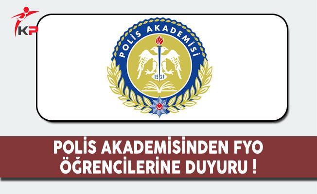 Polis Akademisi Başkanlığından FYO Öğrencilerine Duyuru