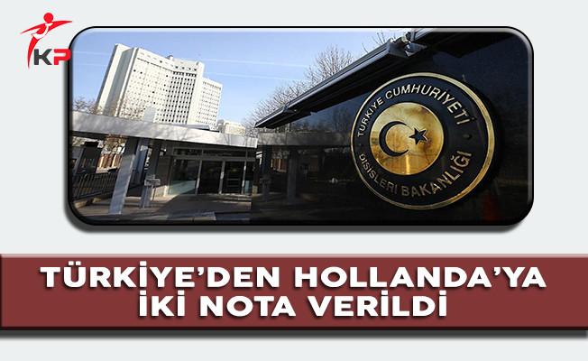 Son Dakika: Türkiye'den Hollanda'ya İki Nota Verildi