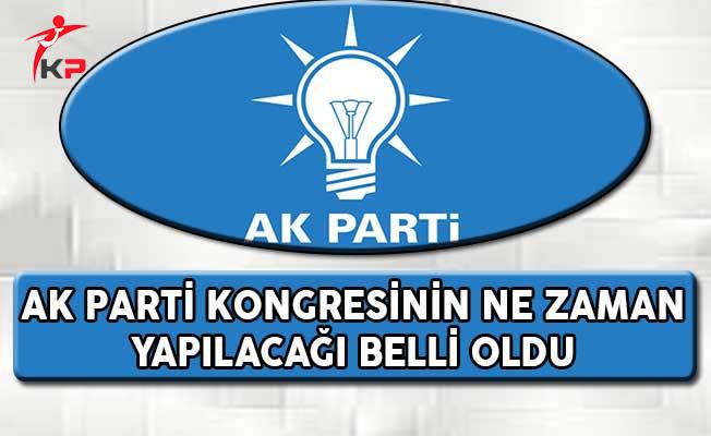 AK Parti Kongresinin Ne Zaman Yapılacağı Belli Oldu !