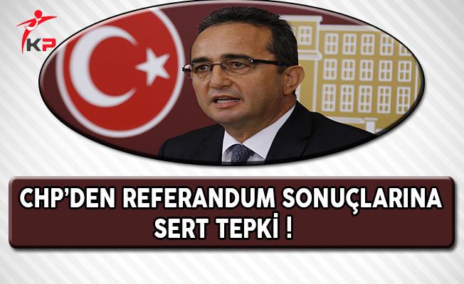 CHP'den Referandum Sonuçlarına Sert Tepki !